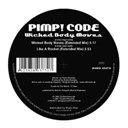 Pimp! Code - Wicked body moves / like a rocket