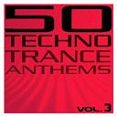 3times6 / 50 Techno Trance Anthems / Adrenaline Junkies / Agamemnon Project / Armada Tribe / Benassi Bros / Blaise / C-Mo / Chemical Sisters / Dance 2 Infinity / Daniella / Defcon 5 / Dj Gard / Dj Sakin Vs. Weimar / Dj Wag / Doug Laurent / Dr. Willis Vs. Vandall / Dreamagic / Dumonde / E-Nature / Em-Ray / Future Shock / Jaimy / Jayb / Kenneth Thomas / Leun À Me / Lunatic Inc. / Marcielo / Marian Berchiu / Matthew Kramer / Mc Bohemian / Mikkas / Moogwai / Nanou / Paul Van Dyk / Rob Nunjes / Schwarze Puppen / Skysurfer / Slayersfiction / Solaris Inc. / Soren S / Sousa / Substance'n'trance / Talla Vs. Sean Tyas / Tocs / Trancematix / Tunnel Alliance / Ultra / United Trance Force / Vernon / Yakooza - 50 techno trance anthems (vol. 3)