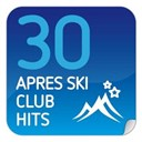 30 Apres Ski Club Hits / Bad Habit Boys / Bastian Van Shield / Chris / Christian Davies / Cutback Ft. Federal / Da Conga / Danny S / Dany Kay / Darius &amp; Finlay / Dave Darell / Dj Tom / Gigi Barocco Vs. Ice Mc / Hardwaks &amp; Mr. X / Hi:fi Vs Dave Darell / Hill / Jack Holiday / John Revox / Klingenberg / Laselva / Liz Kay / Mike Candys / Mondotek / Porn Kings Vs. Dj Supreme / Rob / Spencer / Stereo Palma / Uppermost / Wayko &amp; Bill Brosnan / Yanou - 30 apres ski club hits
