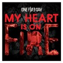 One Fine Day - My heart is on fire