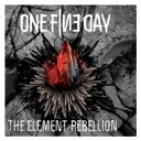 One Fine Day - The element rebellion