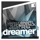 Armand Pena / Kurd Maverick / Markus Binapfl - Dreamer (feat. kelly d.)