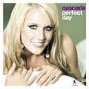 Cascada - Perfect day (premium edition)