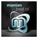 Darren Styles / Manian / Manian Vs. Cerla / Manian Vs. Dancetech / Manian Vs. Italobrothers / Manian Vs. Winter - Best of