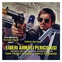 Enrico Pieranunzi / Gian Franco Plenizio - Liberi armati pericolosi (original crime movie soundtrack)