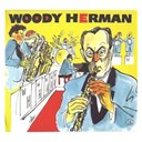 His Las Vegas Herd / His Third Herd / The New Third Herd / The Woody Herman Band / Tito Puente / Woody Herman / Woody Herman's Big New Herd - Cabu jazz masters: woody herman