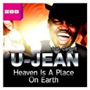 U-Jean - Heaven is a place on earth (feat. carlprit)