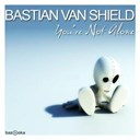 Bastian Van Shield - You're not alone