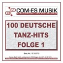 100 Deutsche Tanz-Hits / Anja Regitz / Audrey Landers / Bata Illic / Christian Harder / Christiane Berger / Christina Falk / Dennis Harder / Die Falschen 50er / Gina / Gunter Bombe / Melanie Be / Michael Kreisler / Mike / Mona / Partygeier / Peter Beil / Philipp Engel / Schlagga Makka / Skippys / Willy Elvers - 100 deutsche tanz-hits (folge 1)