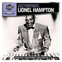 Lionel Hampton - Jazz portraits: lionel hampton - digitally remastered
