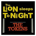 The Tokens - The lion sleeps tonight (wimoweh)