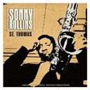 Sonny Rollins - St. thomas (digitally remastered)