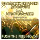 Glamrock Brothers / Sunloverz - Push the feeling on 2k12 (feat. nightcrawlers) (remix edition)