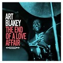 Art Blakey - The end of a love affair