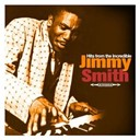 Jimmy Smith - Hits from the incredible