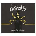 Donots - Stop the clocks