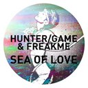 Freakme / The Game / The Hunter - Sea of love