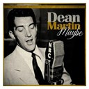 Dean Martin - Maybe