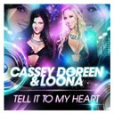 Cassey Doreen / Loona - Tell it to my heart (special mix edition)