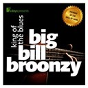 Big Bill Broonzy - 7days presents: big bill broonzy - king of the blues