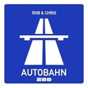 Chris / Rob - Autobahn