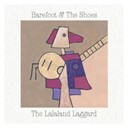 Barefoot / The Shoes - The lalaland laggard