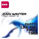 Dan Winter - Party like the first time (feat. coast 19)