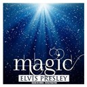 "Elvis Presley ""The King"" - Magic (remastered)"