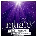 Ella Fitzgerald / Frank Sinatra - Magic (remastered)