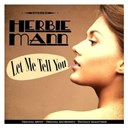 Herbie Mann - Let Me Tell You (Remastered)