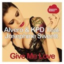 Alvero & Kpd - Give me love (feat. josephine sweett) (remixes)