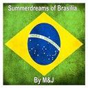 J / M (Mathieu Chedid) - Summerdreams of brasilia
