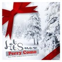 Perry Como - Let it snow (all-time christmas favorites! remastered)