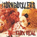 The Turnbucklers - Faux real