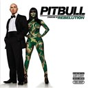 Pitbull - Pitbull Starring In Rebelution