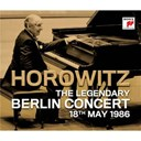 Vladimir Horowitz - The legendary berlin concert