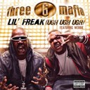 3-6 Mafia - Lil' freak (ugh ugh ugh)