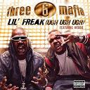 3-6 Mafia - Lil' freak (ugh ugh ugh)
