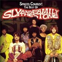 Sly &amp; The Family Stone - Spaced cowboy: the best of sly &amp; the family stone