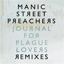 Manic Street Preachers - Journal for plague lovers remixes
