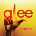 Glee Cast - Push it (glee cast version)