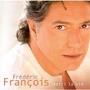 Frédéric François - Merci la vie
