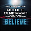 Antoine Clamaran - Believe (feat. jocelyn brown)