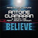 Antoine Clamaran - Believe (feat. jocelyn brown)