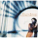 Oleta Adams - Come walk with me
