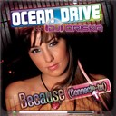 Ocean Drive - Because (connecte-toi)