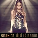 Shakira - Did it again feat. kid cudi