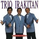 Trio Irakitan - De coração a coração
