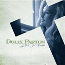 Dolly Parton - Letter to heaven: songs of faith & inspiration