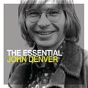 John Denver - The essential john denver